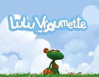 Lulu Vroumette : La grande frousse