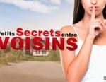 Petits secrets entre voisins