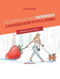 Guide des 100 expressions culinaires à savoureur