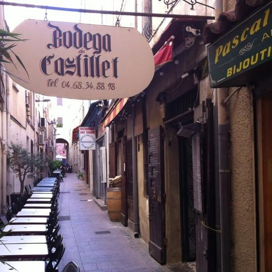 Entrée : La Bodega du Castillet