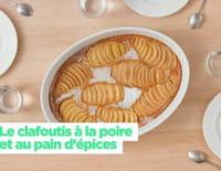 Simplissime : Le clafoutis à la poire et au pain d'épices