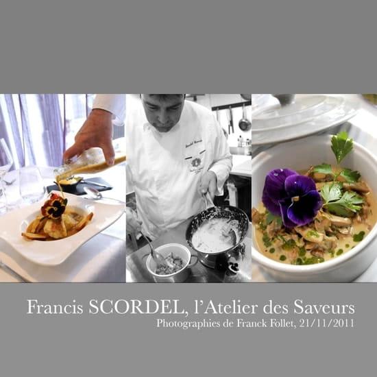 L'Atelier Des Saveurs Francis Scordel