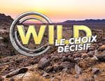 Wild, le choix décisif