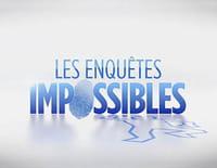 Les enquêtes impossibles : Les amants terribles. - Sommeil fatal