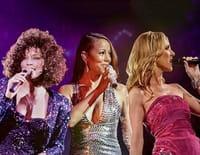 Divas des 90's Whitney, Mariah, Céline