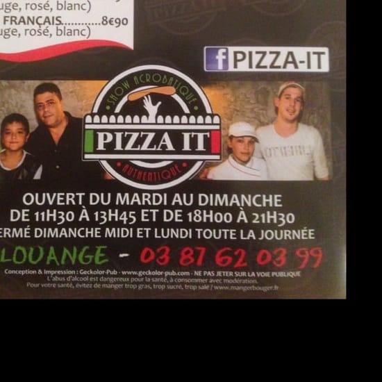 Restaurant : Pizza It  - Horaires d'ouverture  -