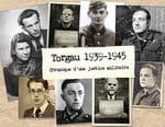 Torgau 1939-1945, chronique d'un tribunal militaire