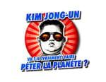 Kim Jong-un va-t-il (vraiment) faire péter la planète ?