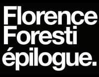 Florence Foresti : Epilogue