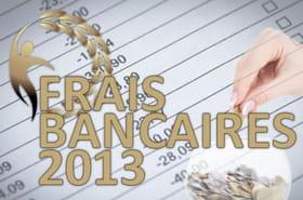 Les banques qui vous taxent le moins en 2013