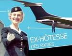 Ex-hôtesse des sixties