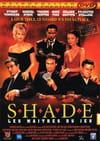 Shade - Les maîtres du jeu