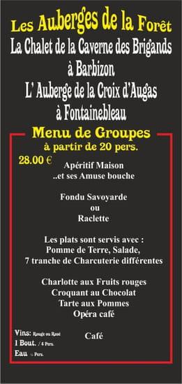 Le Chalet de la Caverne des Brigand  - Menu de groupe à 28.00 € -