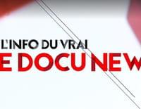 L'info du vrai : le docu news