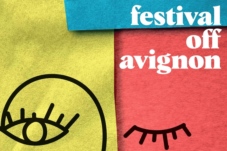 Festival d'Avignon2021: les spectacles à voir au programme du OFF