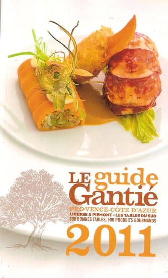 Les Agapes  - Guide Gantié 2011 -