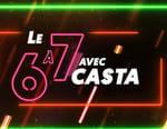 Le 6 à 7 avec Casta