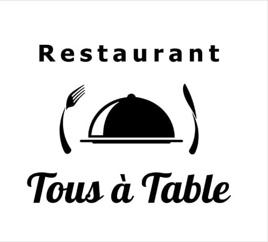 Tous à Table  - Logo du restaurant -   © Tous à Table