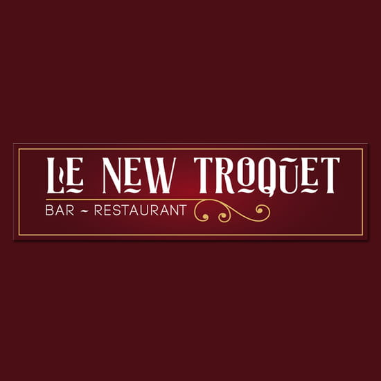 Restaurant : Le New Troquet  - Le New Troquet -   © enseigne