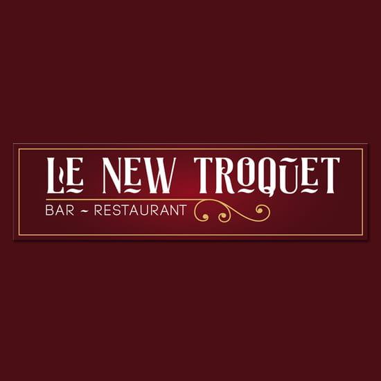 Restaurant : Le New Troquet  - Le New Troquet -   © enseigne
